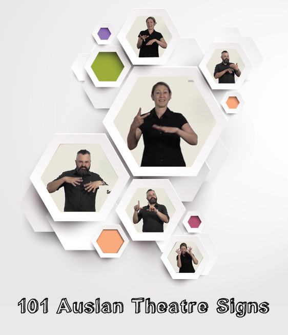 101 Auslan Theatre Signs