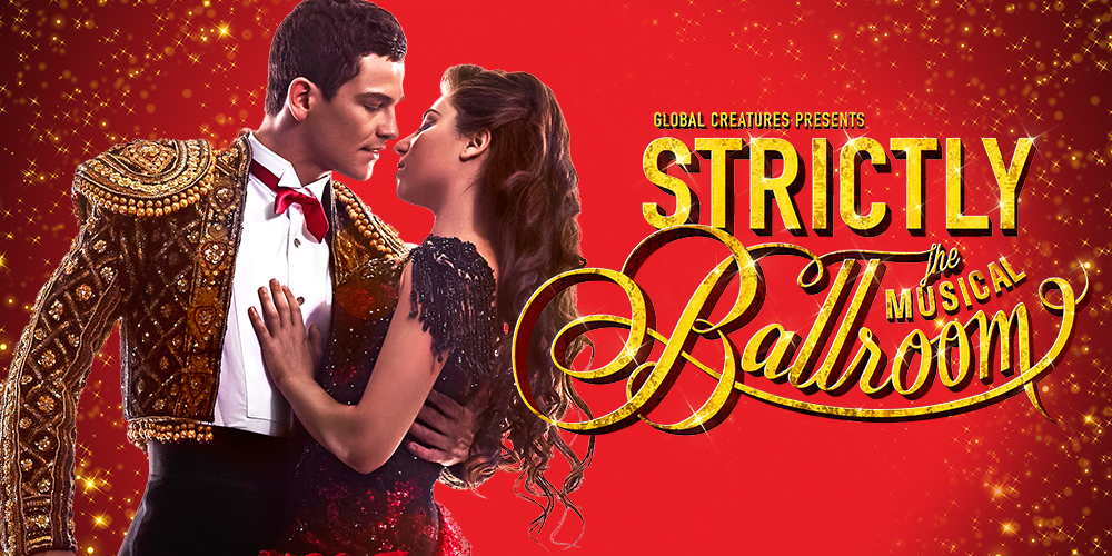 STRICTLY BALLROOM [Brisbane]