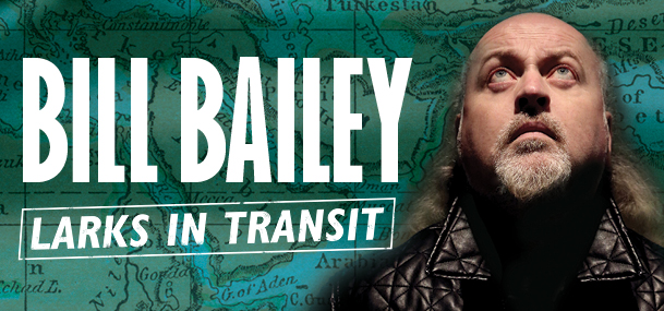 Bill Bailey - Larks in Transit [Perth]