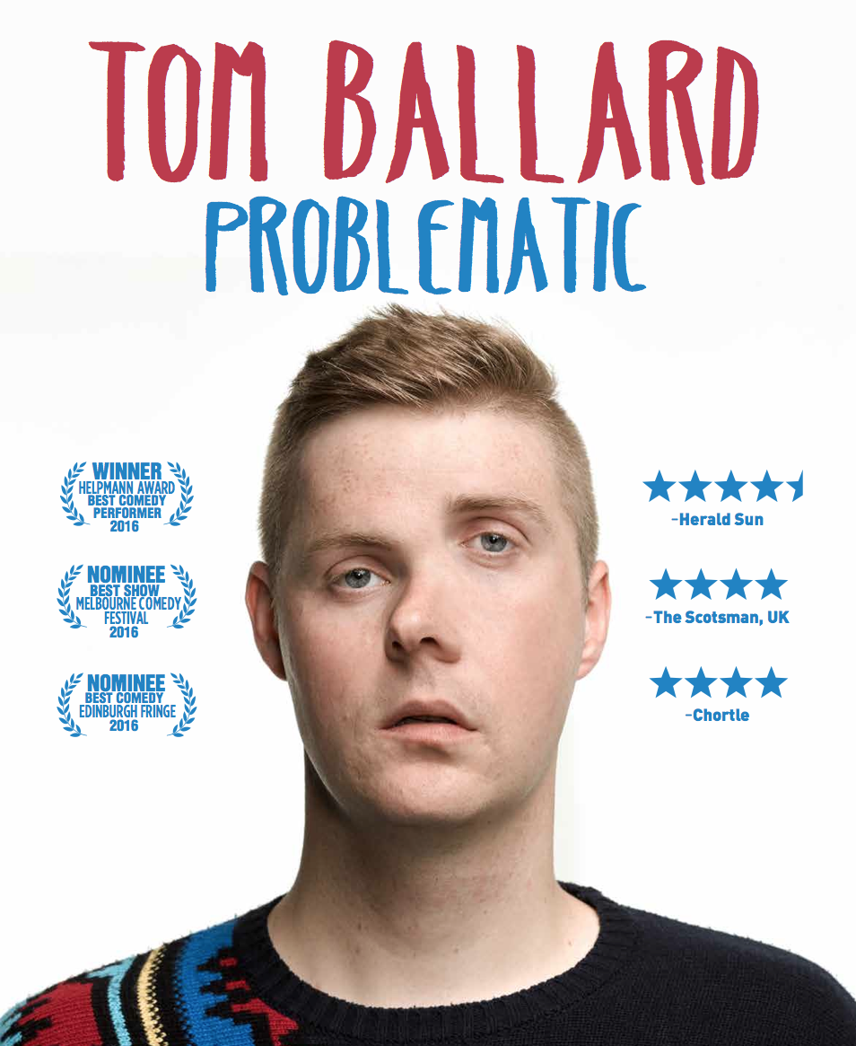Tom Ballard - Problematic - MICF [Melbourne]