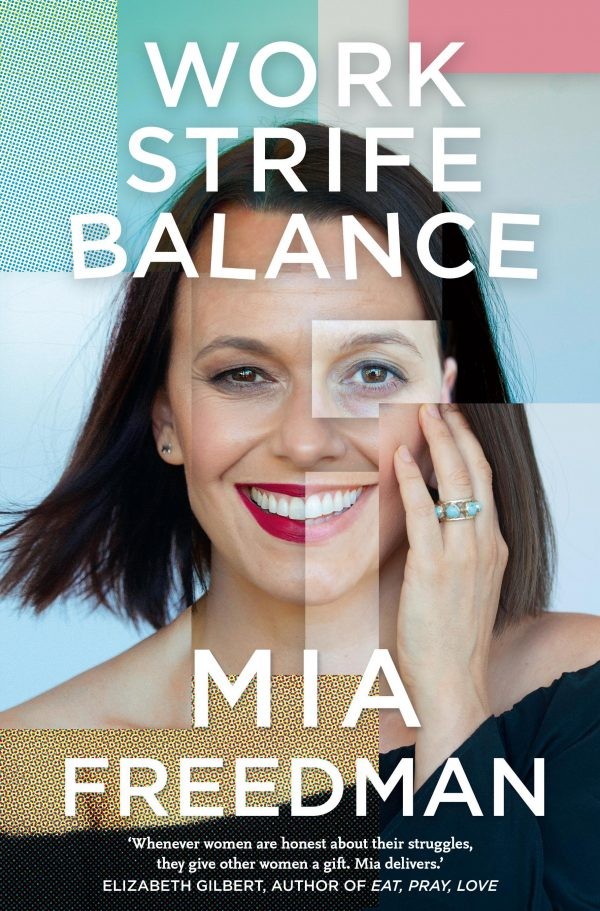 Mia Freedman on Work Strife Balance [Melbourne]