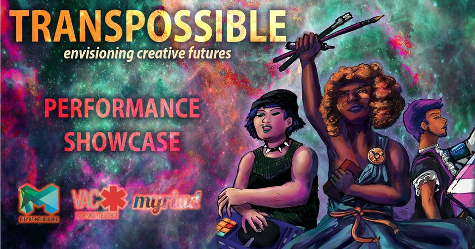 Transpossible: Performance showcase [Melbourne]