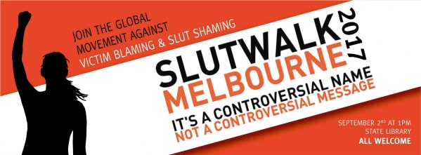 SlutWalk 2017 March [Melbourne]