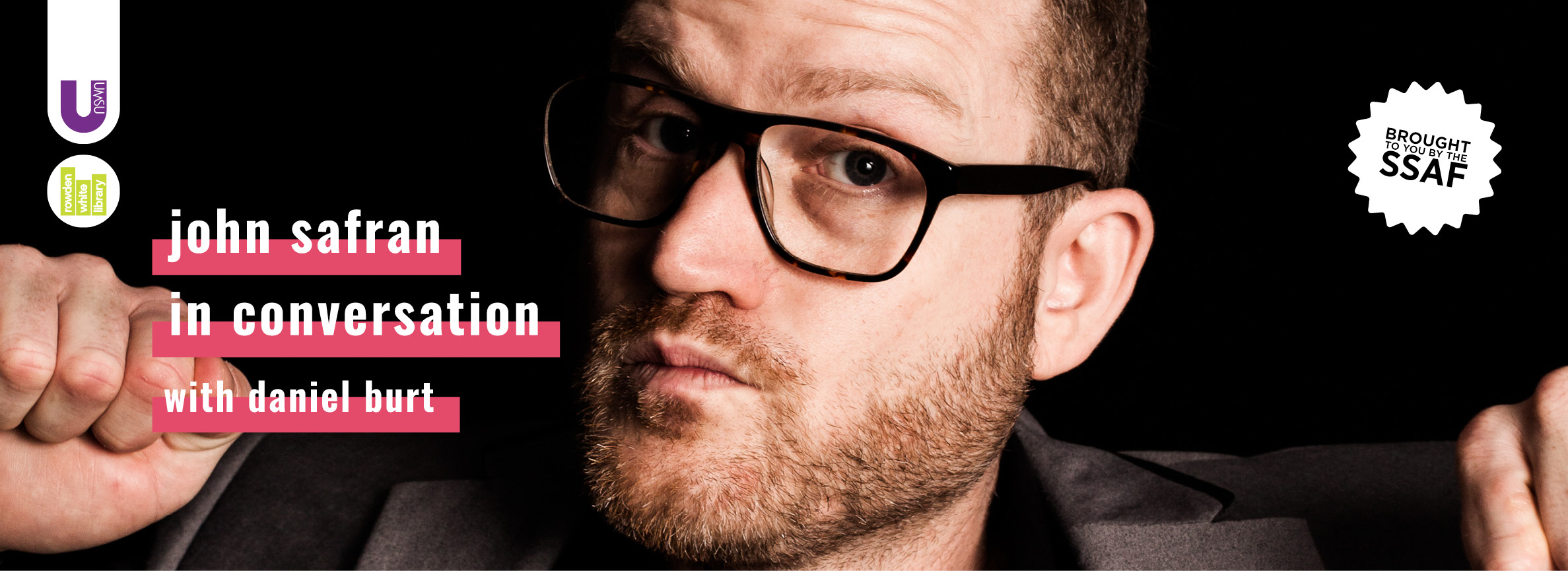 John Safran in conversation with writer and comedian Daniel Burt [Melbourne]