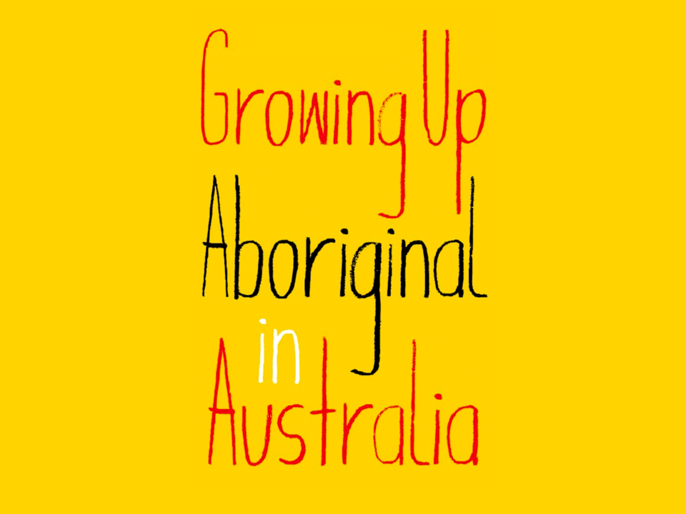 Growing Up Aboriginal in Australia (Wheeler Centre) [Melbourne]