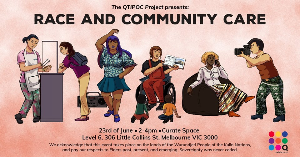 QTIPOC presents: Race and Community Care (Panel event) [Melbourne]