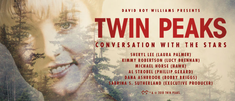 Twin Peaks: Conversations with the Stars [Perth]