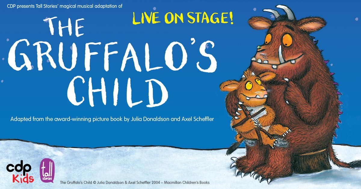 The Gruffalo's Child  [Perth]