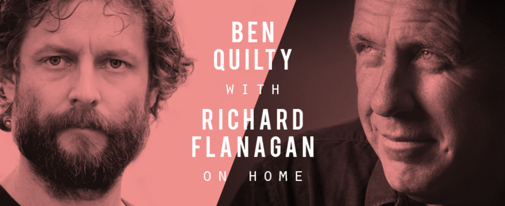 Ben Quilty with Richard Flanagan On Home (TSOL) [Melbourne]