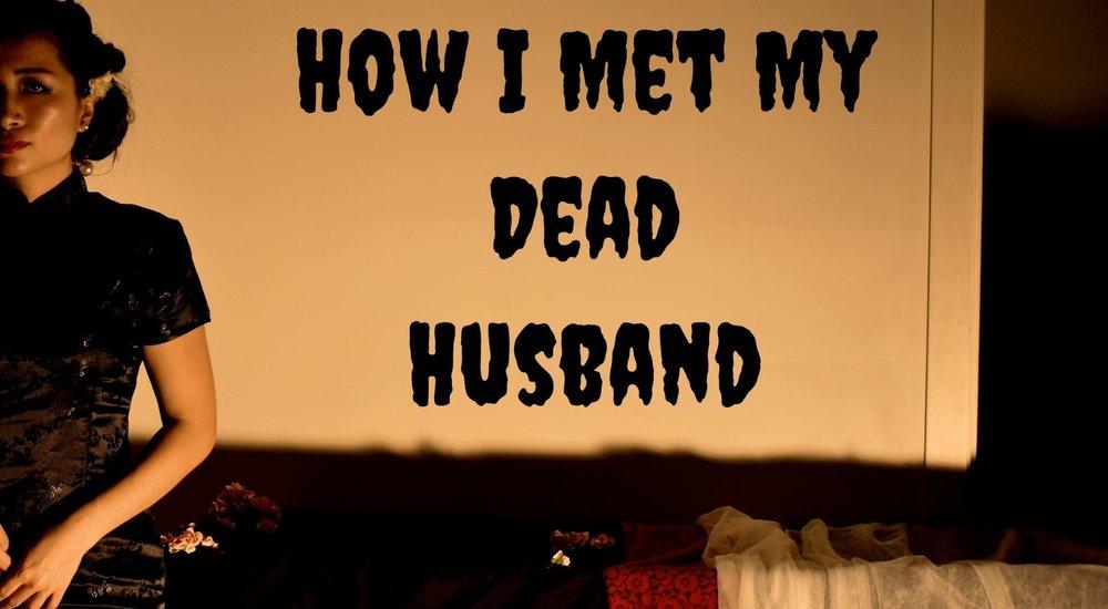 How I Met My Dead Husbandby Lansy Feng [Melbourne]