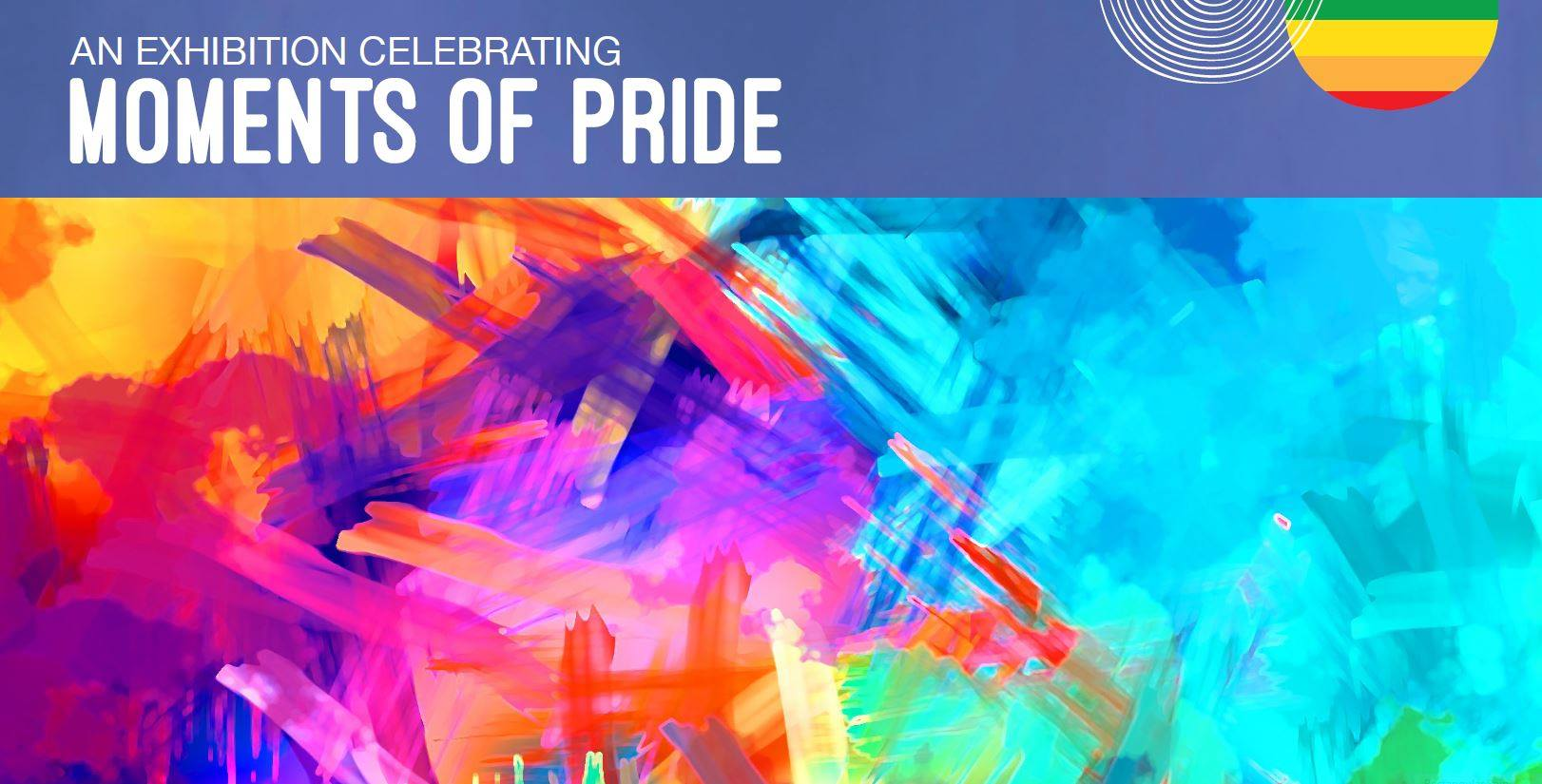 Pride Month: Moments of Pride exhibition