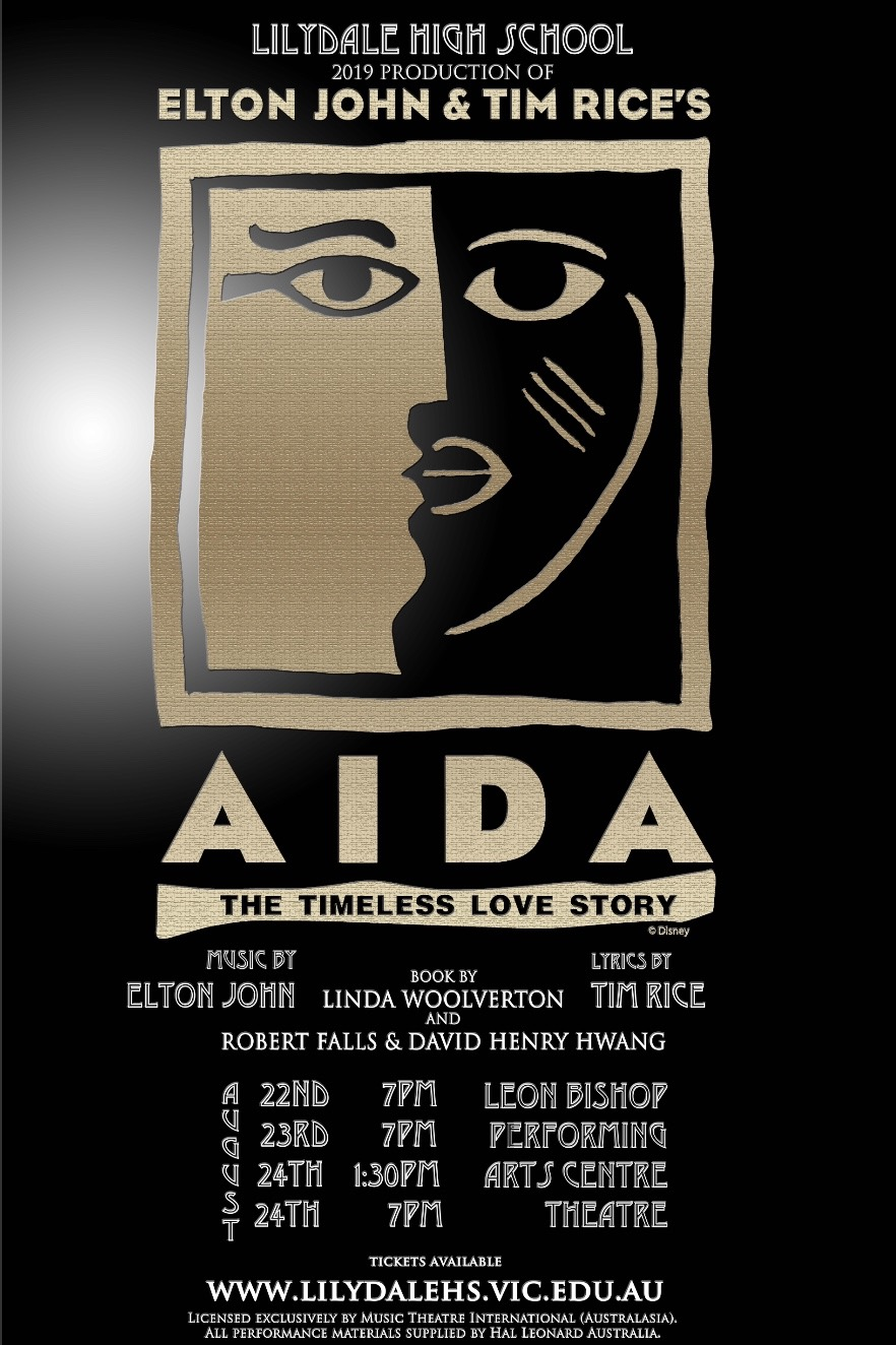 AIDA with Music by Elton John and Lyrics Tim Rice (Lilydale)[Melbourne]