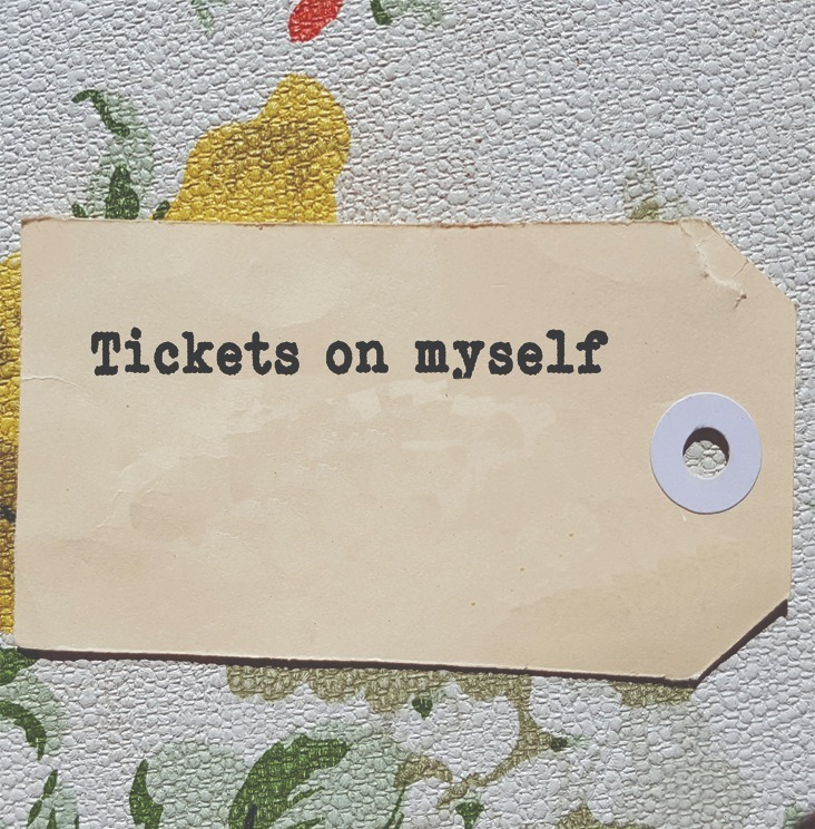 Tickets On Myself (Melbourne Fringe) [Melbourne]