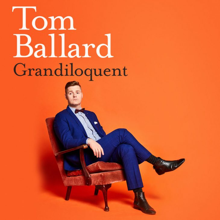Cancelled - Tom Ballard Grandiloquent (MICF) [Melbourne]