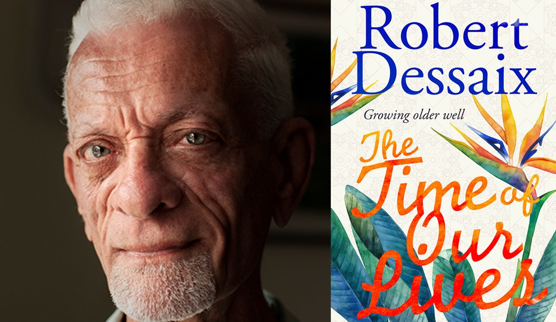 The Time of Our Lives (Robert Dessaix) [Adelaide]