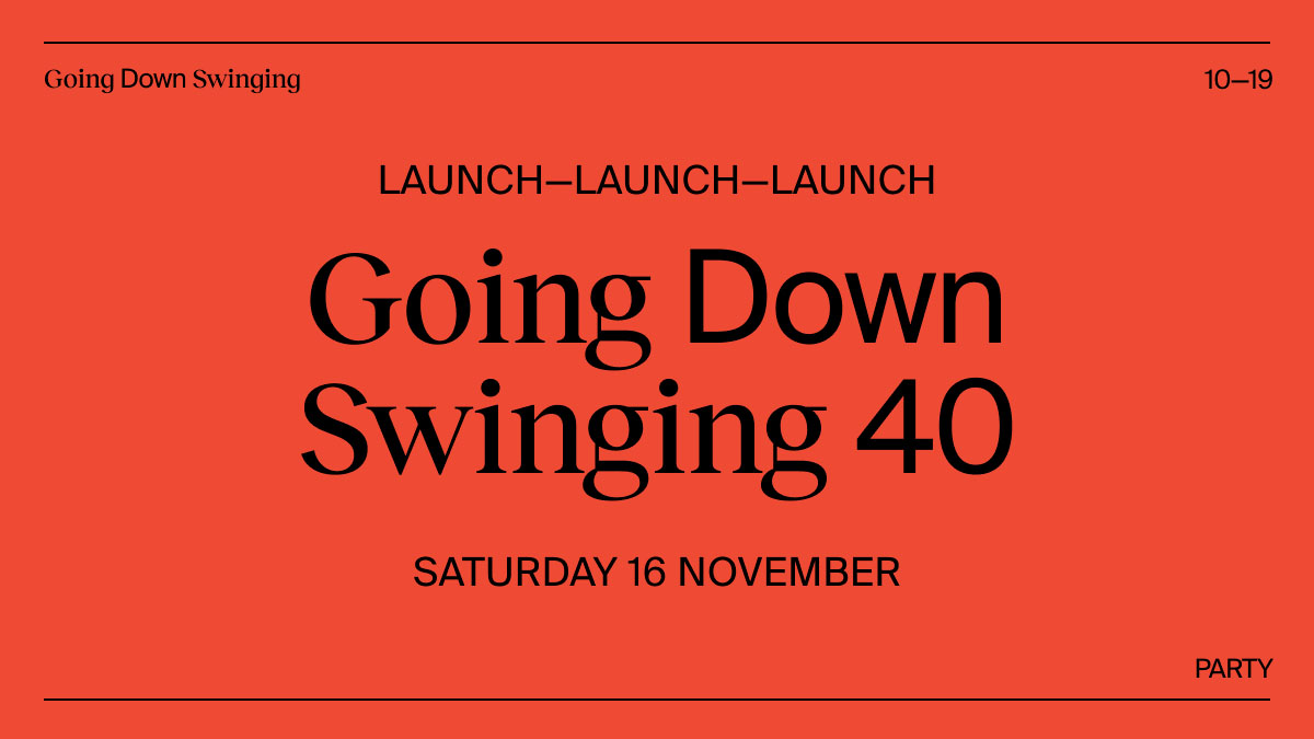 Going Down Swinging #40 Launch [Melbourne]