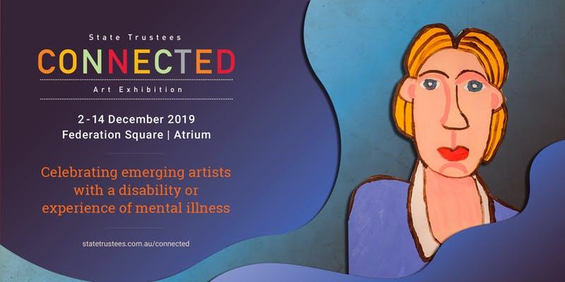 2019 CONNECTED Art Exhibition (Celebration Event)[Melbourne]