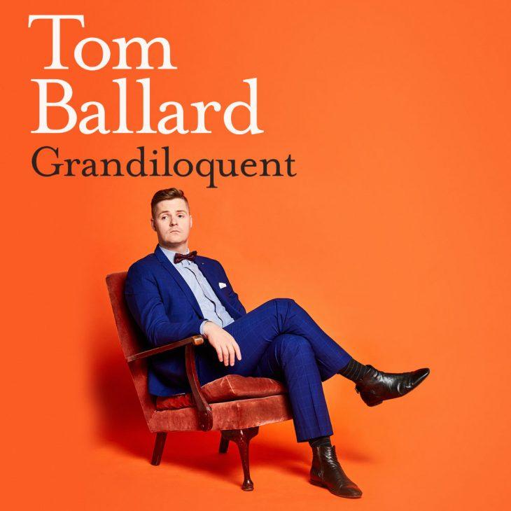 Cancelled - Tom Ballard Grandiloquent (MICF) [Melbourne]