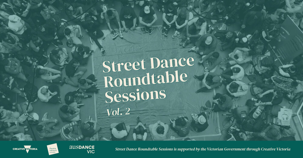 Street Dance Roundtable Sessions [Online]