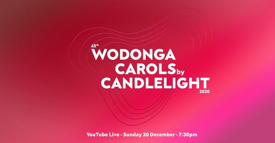 Wodonga Carols by Candlelight [Online]