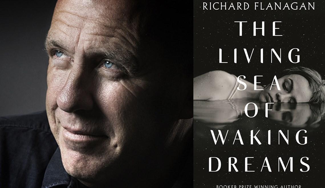 The Living Sea of Waking Dreams (Richard Flanagan) [Adelaide]