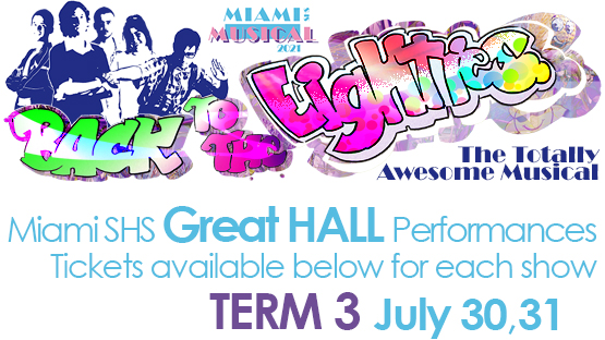 Miami State High School 2021 Musical 'Back to the 80s' [Gold Coast]